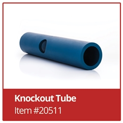 Knockout Tube